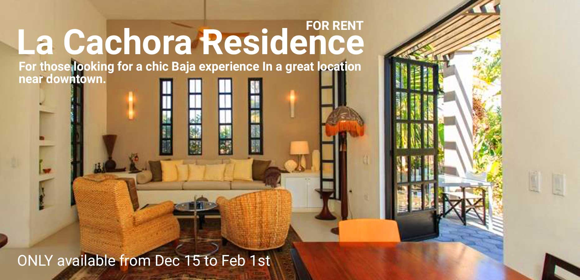 La Cachora Residencial For Rent